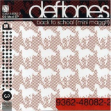 Deftones - Back to school (mini maggit) '2001